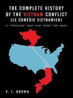 The Complete History of the Vietnam Conflict (Le Comédie Vietnamien)