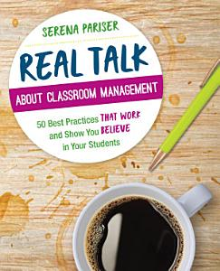 Real Talk About Classroom Management Book