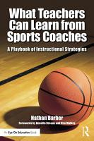 What Teachers Can Learn From Sports Coaches PDF