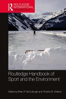 Routledge Handbook of Sport and the Environment PDF
