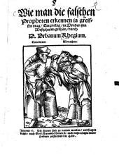 Wie man die falschen Propheten erkennen ja greiffen mag: Ein predig, zu Mynden inn Westphalen gethan