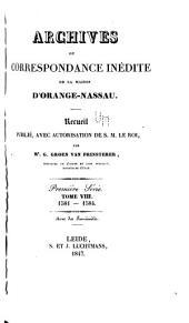 Archives ou correspondance inédite de la maison d'Orange-Nassau: Volume8
