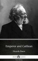 Emperor and Galilean by Henrik Ibsen - Delphi Classics (Illustrated)
