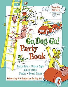 Go  Dog  Go  Party Book Book