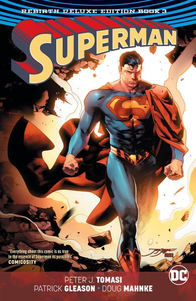 Superman  The Rebirth Deluxe Edition Book 3