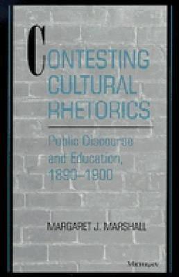 Contesting Cultural Rhetorics