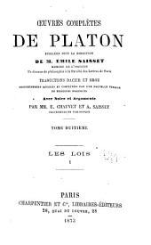 Œuvres complétes de Platon, pub. sous la direction de m. Émile Saisset ...: -9. Les Lois. t. 10. Dialogues apocryphes. Dialogues douteux. Lettres et fragments