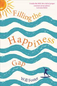 Filling the Happiness Gap Book