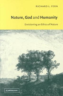 Nature  God and Humanity PDF