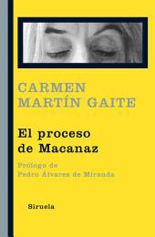 El proceso de Macanaz: Historia de un empapelamiento