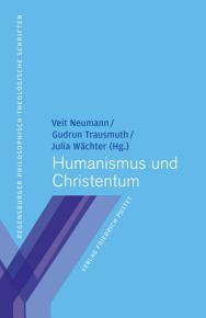 Humanismus und Christentum PDF