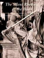 The Silent Rhetoric of the Body PDF