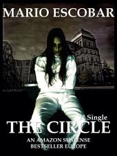 The Circle: Single 1 : A Dark Psychological Thriller