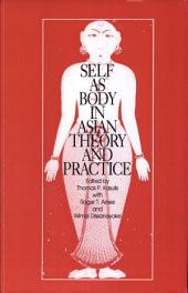 Self as Body in Asian Theory and Practice