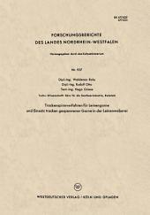 Trockenspinnverfahren für Leinengarne und Einsatz trocken gesponnener Garne in der Leinenweberei