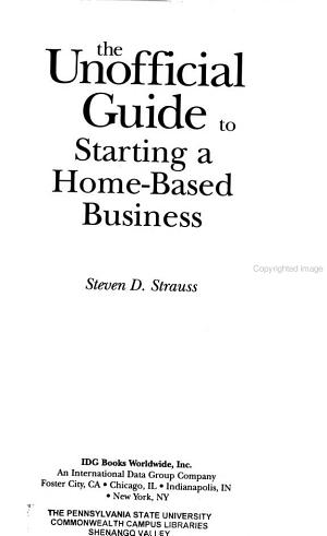 The Unofficial Guide to Starting a Home Based Business PDF