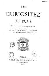 Les curiositez de Paris, réimprimée, d'après l'édition originale de 1716, par les soins de la Société d'encouragement pour la propagation des livres d'art