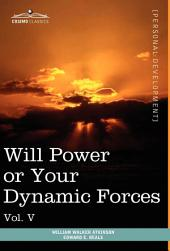 Personal Power Books: Will Power Or Your Dynamic Forces