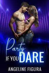 Party if you Dare (College Truth or Dare Public Exposure Indecency Erotica)