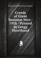 Creeds of Great Business Men - 1918 - Printed in Gregg Shorthand
