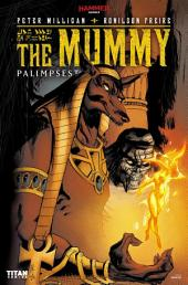 The Mummy: Palimpsest #1