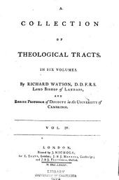 A Collection of Theological Tracts: Volume 4
