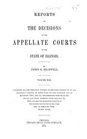 Reports of the Decisions of the Appellate Courts of the State of Illinois: Volume 13