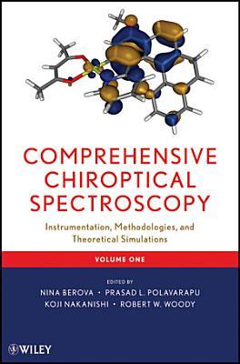 Comprehensive Chiroptical Spectroscopy
