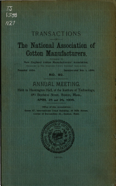 Transactions of the National Association of Cotton Manufacturers: Issue 80