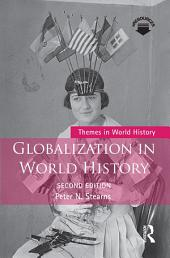 Globalization in World History: Edition 2