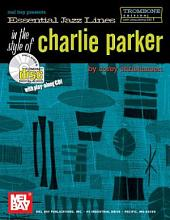 Essential Jazz Lines in the Style of Charlie Parker, Trombone Ed.