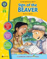 The Sign of the Beaver   Literature Kit Gr  5 6 PDF