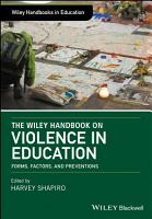 The Wiley Handbook on Violence in Education PDF