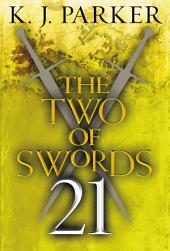 The Two of Swords: Part Twenty-One