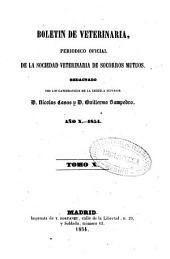 Boletín de veterinaria: periódico oficial de la Sociedad Veterinaria de Socorros Mutuos, Volumen 10,Números 253-288