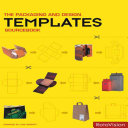 The Packaging And Design Templates Sourcebook Book PDF