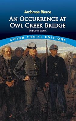 An Occurrence at Owl Creek Bridge and Other Stories PDF