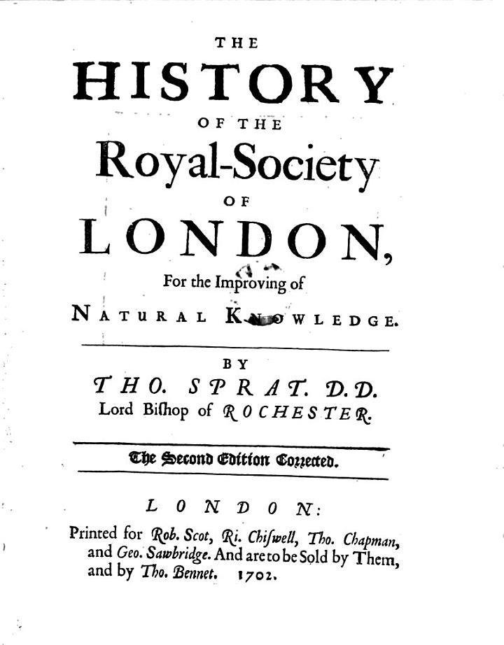The History of the Royal Society of London for the Improving of Natural Knowledge. 2. Ed