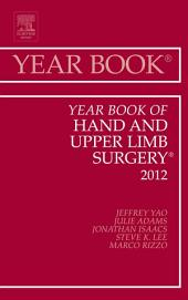 Year Book of Hand and Upper Limb Surgery 2012 - E-Book