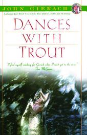 Dances With Trout