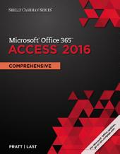 Shelly Cashman Series Microsoft Office 365 & Access 2016: Comprehensive
