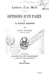 Lettres d'un mort: opinions d'un païen sur la société moderne