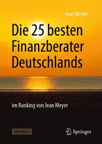 Die 25 besten Finanzberater Deutschlands im Ranking von Jean Meyer PDF