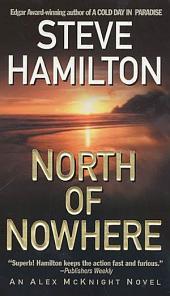 North of Nowhere: An Alex McKnight Novel