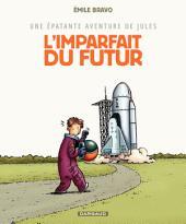 Jules (Epat.avent.de) - tome 1 - Imparfait du futur