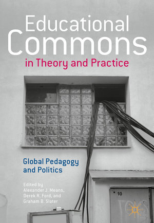 Educational Commons in Theory and Practice