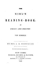 The Girl's Reading-book: In Prose and Poetry, for Schools