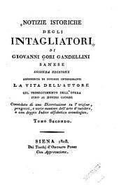 Notizie istoriche degli intagliatori: Volume 2