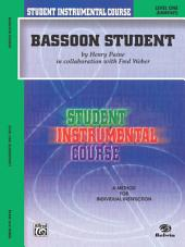 Student Instrumental Course: Bassoon Student, Level 1