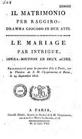 Il matrimonio per raggiro, dramma giocoso in due atti